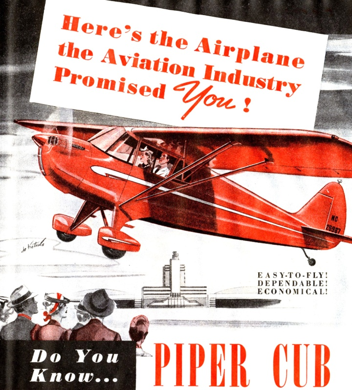 An undated, but obviously late 1940s or early '50s ad for the Piper Cub. The headline says it all. (via Don O'Brien | flickr.com CC BY 2.0)