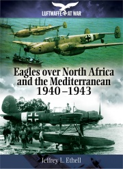 Eagles Over North Africa & the Mediterranean, 1940-43